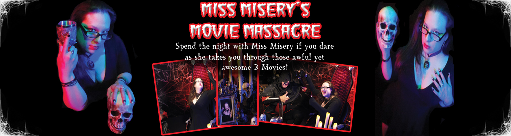 Miss Misery's Movie Massacre